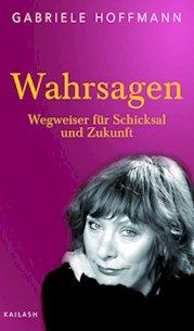 image_buch_2007_teaser gabriele hoffmann deutschland's bekannteste wahrsagerin